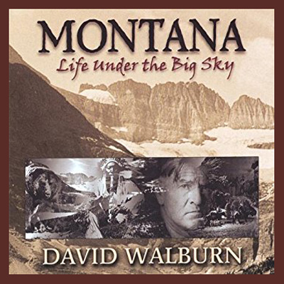 Montana-Life-Under-the-Big-Sky - David Walburn